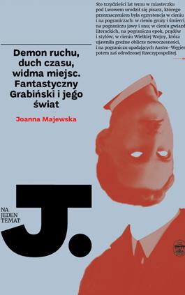 """Okładka książki """"Fantastyczny Grabiński"""" Joanny Majewskiej"""